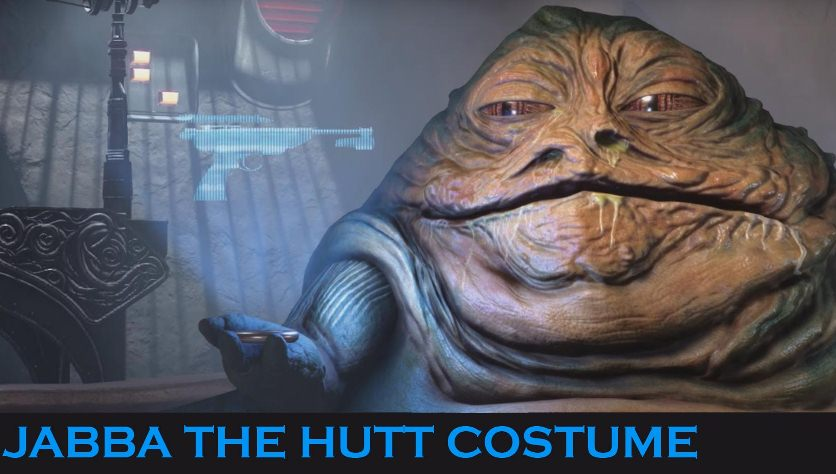 Guide to Star Wars Jabba The Hutt Costume For An Impressive Look