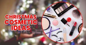 Christmas Cosmetics Ideas For Sister