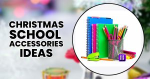 Christmas School Items