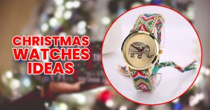 christmas watches for sister