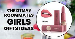 GIRL'S ROOMMATES GIFTS IDEAS