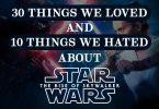 Star Wars The Rise Of Skywalker Loved Hated Things