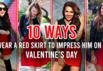 10 Ways to wear a red skirt to Impress him on this Valentine's Day