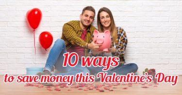 10 ways to save money this Valentine's Day