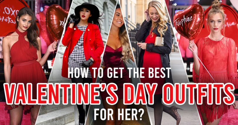 How to get the best Valentine's Day outfits for Her