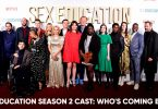 Sex Education Season 2 Cast Who's coming back