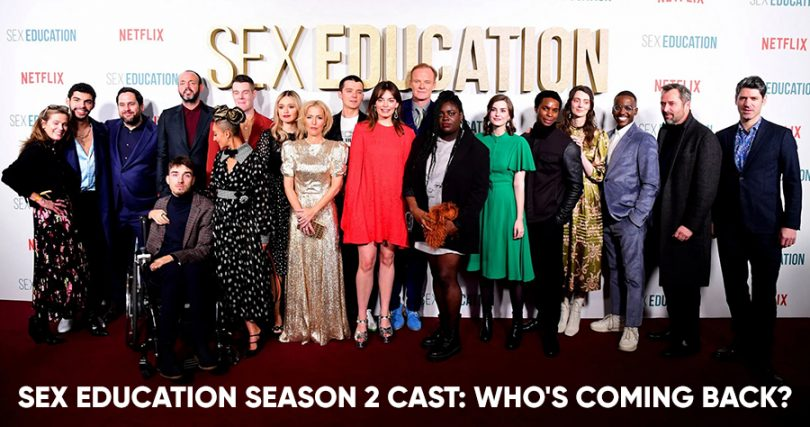 Sex Education Season 2 Cast Who's coming back