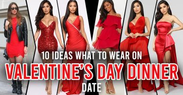 10 Ideas what to wear on Valentine's day Dinner Date