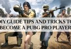 DIY Guide Tips and Tricks to Become A PUBG Pro Player