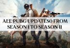 PUBG Updates All PUBG updates from season 1 to season 11