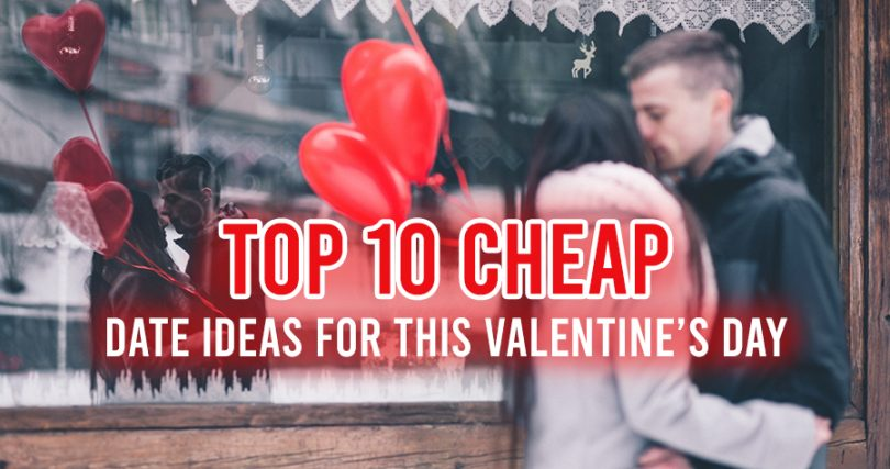 Top 10 Cheap date ideas for this Valentin