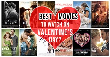 What are the best movies to watch on Valentine's Day