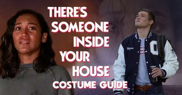 There's Someone Inside Your House Costume Guide