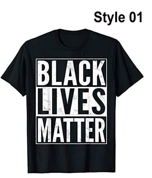 Black Lives Matter T-Shirt Style 01