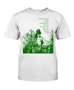 It Will Be A Great Day When Our Schools T-shirt