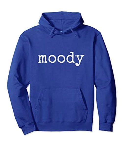 When Moody Hoodie