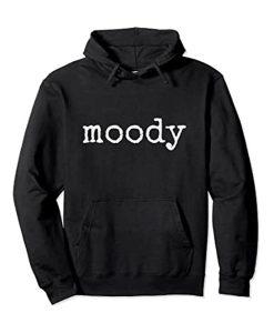 When Moody Black Hoodie
