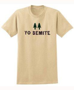 Yo Semite T-shirt