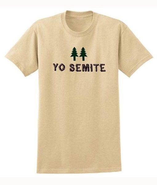 Yo Semite Shirt