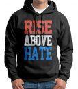 Rise Above Hate Black Hoodie