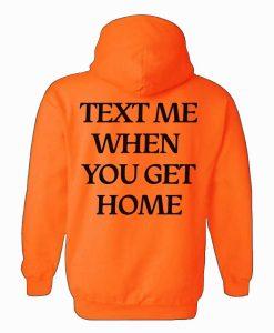 Text Me Hoodie
