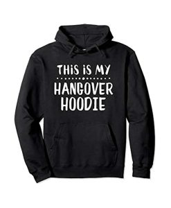 This Is My Hangover Pullover Hoodie