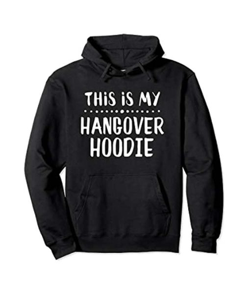 This Is My Hangover Unisex Hoodie