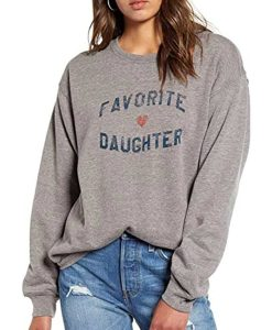 Women's Favorite Daughter Grey Sweatshirt