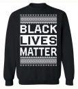 Black Lives Matter Christmas Black Sweater