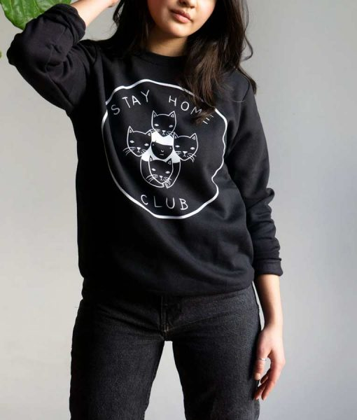 Stay at Home Club Sweatshirt For Unisex